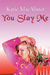 You Slay Me (Aisling Grey  Guardian, #1)