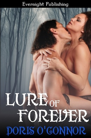Lure Of Forever (Lure Series, 2)