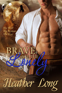 Brave Are the Lonely (Fevered Hearts, #2)