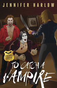 To Catch A Vampire (A F.R.E.A.K.S. Squad Investigation #2)