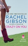 Crazy On You (Lovett, Texas, #2)