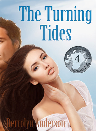 The Turning of the Tides by Derrolyn Anderson