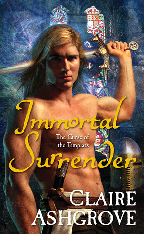 Immortal Surrender (The Curse of the Templars, #2)