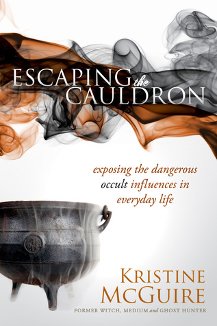 Escaping the Cauldron: Exposing occult influences in everyday life