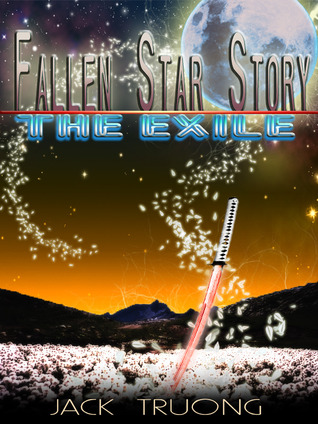 Fallen Star Story: The Exile (Book 1)