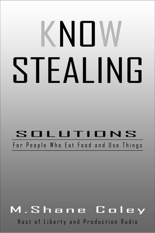 Know Stealing by M. Shane Coley