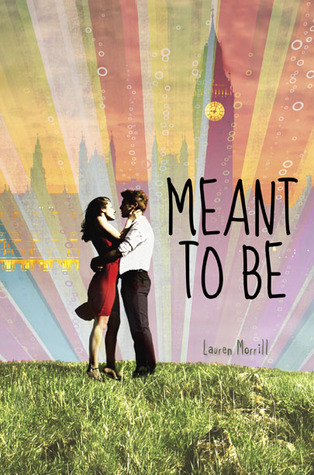 Book I Covet: Meant To Be by Lauren Morrill