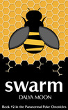 Swarm (The Paranormal Poke Chronicles, #2)