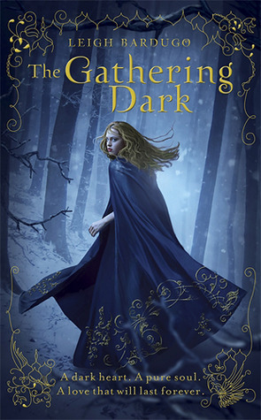 The Gathering Dark (The Grisha, #1)