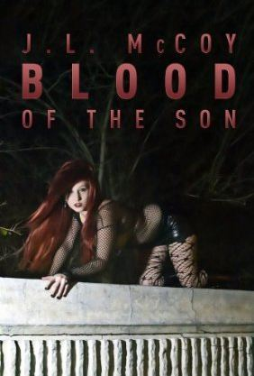 Blood of the Son by J.L. McCoy