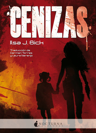 Cenizas (Ashes Trilogy, #1)