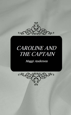 Caroline and the Captain