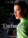 Enchanted (Touched, #3)