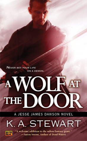 A Wolf at the Door (Jesse James Dawson, #3)