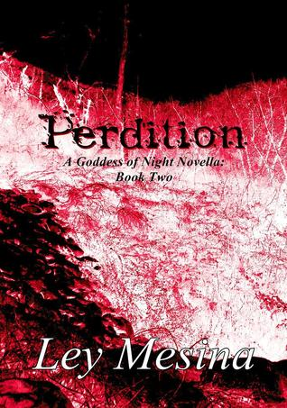 Perdition (A Goddess of Night Novella: Book Two)