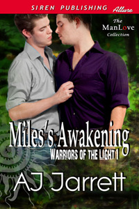 Miles's Awakening (Warriors of the Light, #1)