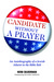 Candidate Without a Prayer  An Autobiography of a Jewish Atheist in the Bible Belt