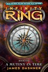 A Mutiny in Time (Infinity Ring #1)