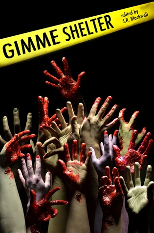 Quickie Review: Gimme Shelter Anthology