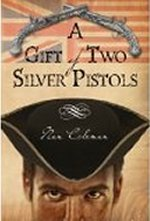 A Gift Of Two Silver Pistols