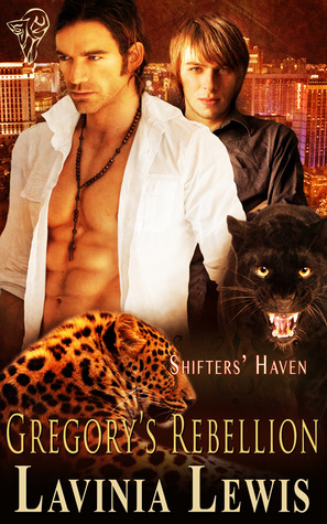 Gregory's Rebellion by Lavinia Lewis