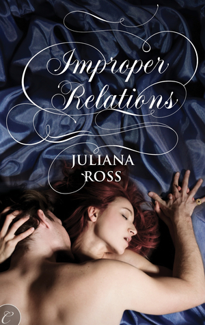 Post thumbnail of Review: Improper Relations by Juliana Ross