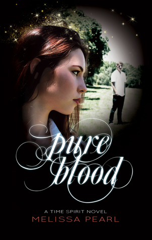 Pure Blood (Time Spirit Trilogy, #3)