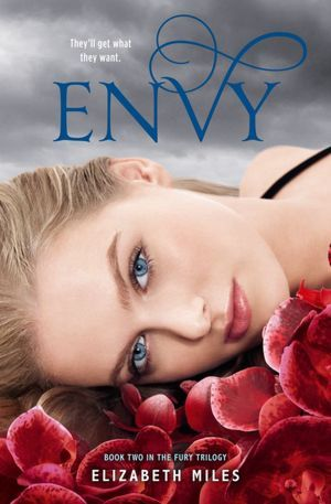 Envy (The Fury Trilogy, #2)