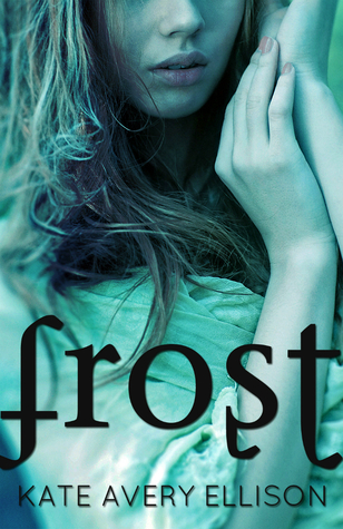 Frost (Frost, #1)