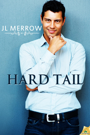 Hard Tail by JL Merrow