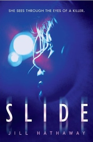 Book Review: Slide (Slide #1) by Jill Hathaway