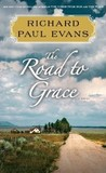 The Road to Grace (Walk, #3)