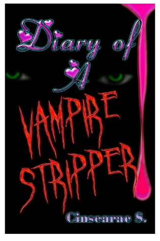 13557902 Review by Mel: Diary of a Vampire Stripper