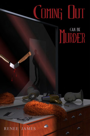 Cover image for Coming Out Can Be Murder by Renee James
