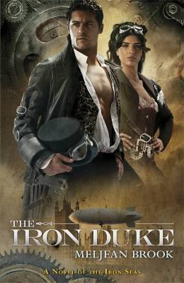 The Iron Duke by Meljean Brook (UK edition)
