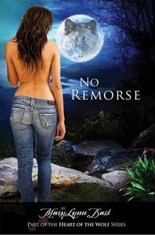 No Remorse (Heart of a Wolf, #1)