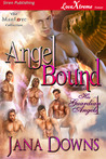 Angel Bound (His Guardian Angels, #1)