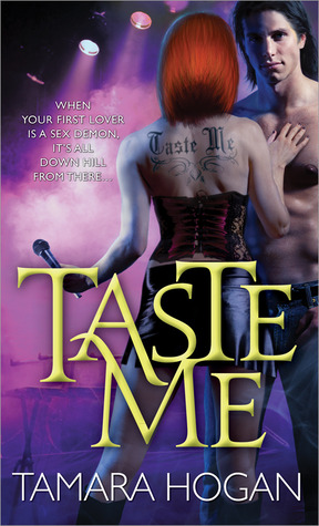 Taste Me (Underbelly Chronicles #1)