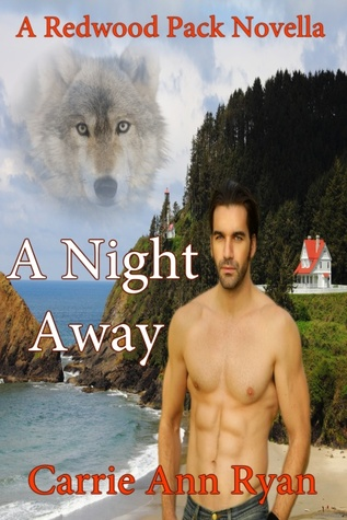 A Night Away (Redwood Pack, #3.5)