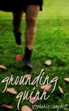 REVIEW: Grounding Quinn – Stephanie Campbell