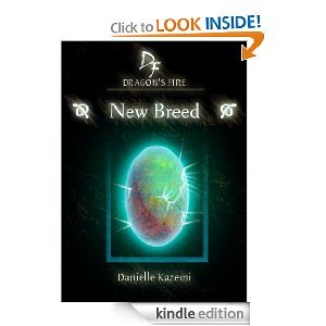 New Breed (#1) (Dragon's Fire)