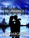 Beginnings: Prequel to The Guardians of Vesturon