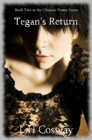 Tegan's Return (The Ultimate Power Series, #2)