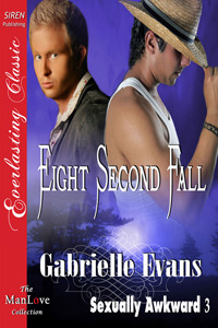 Eight Second Fall (Sexually Awkward #3)