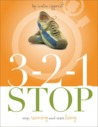 321 Stop Running and Start Living