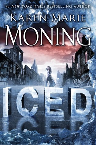 Iced: A Dani O'Malley Novel (Fever World, #1)