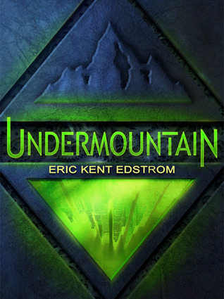 Undermountain by Eric Edstrom