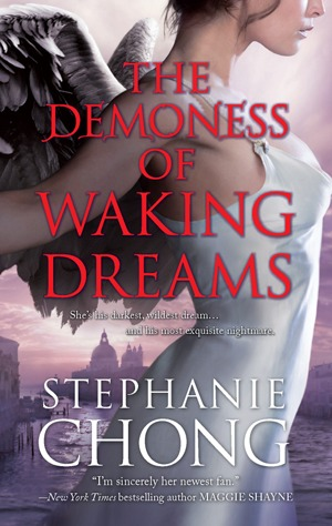 Demoness of Waking Dreams by Stephanie Chong