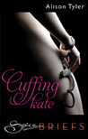 Cuffing Kate