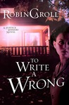 To Write a Wrong (A Justice Seekers Novel)